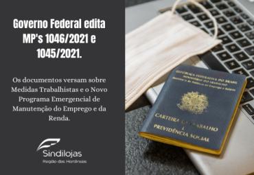 O Governo Federal editou as Medidas Provisórias n° 1046/2021 e 1045/2021, publicadas em 28 de abril de 2021