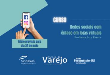 """Abertas inscrições para o curso """"Redes sociais com ênfase em lojas virtuais"""""""